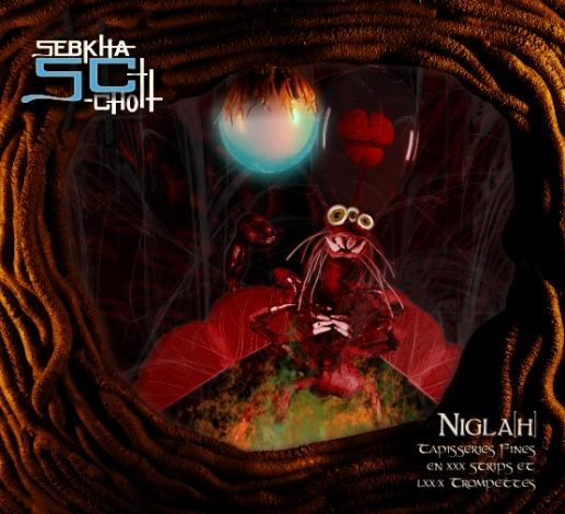 Sebkha-Chott – Nigla[h] (Tapisseries Fines en XXX Strips et LXX/X Trompettes)