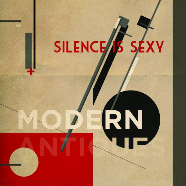 Silence is Sexy – Modern Antiques