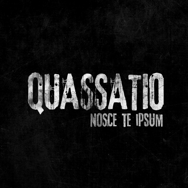 Quassatio – Nosce te ipsum