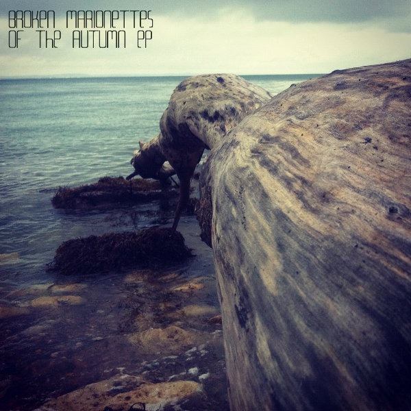 Broken Marionettes – Of The Autumn EP