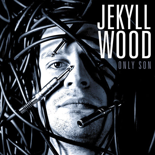 Jekyll Wood –  Only Son