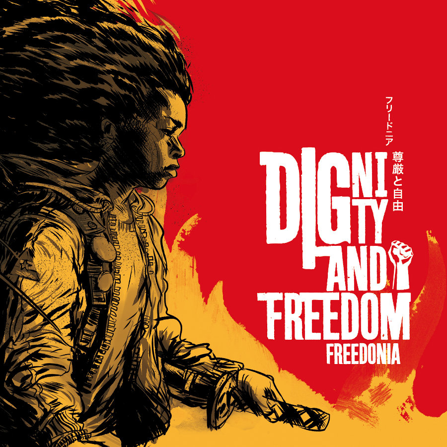 Freedonia – Dignity and Freedom