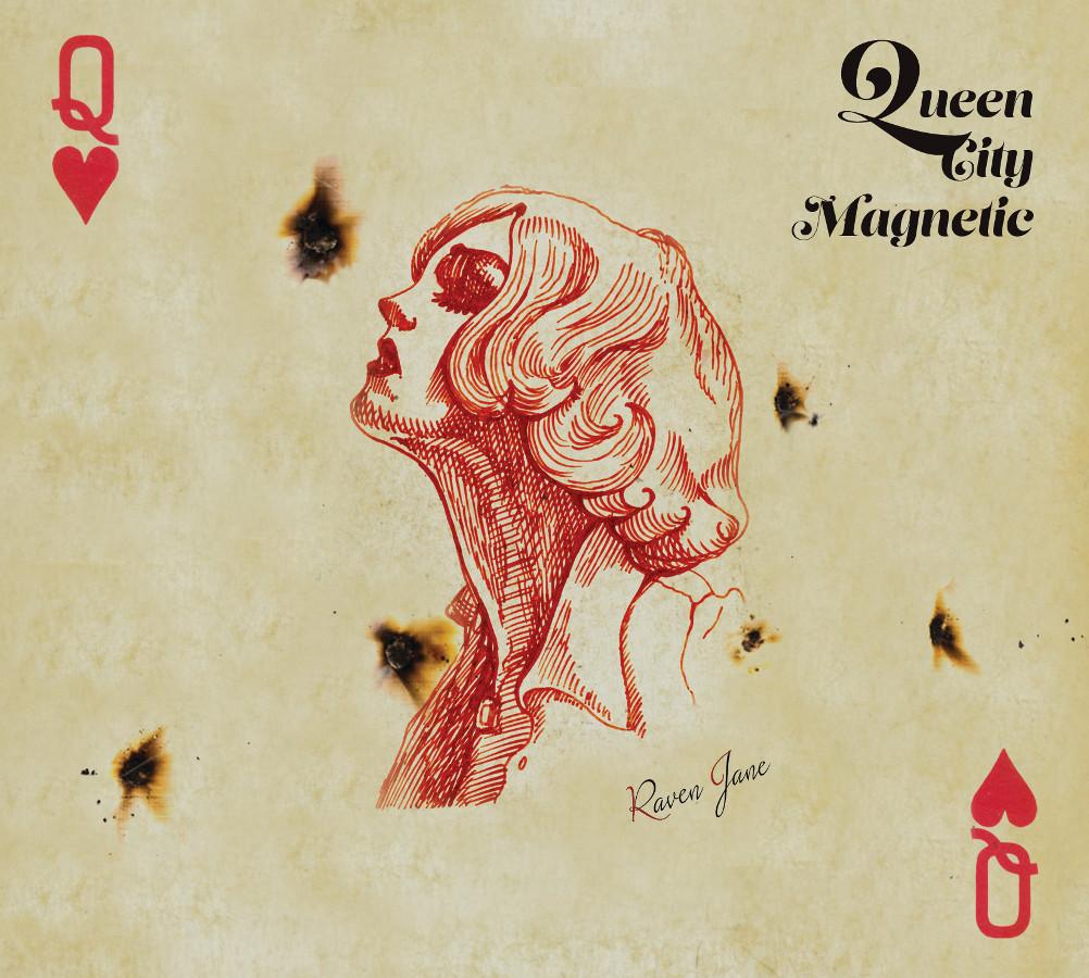Raven Jane – Queen City Magnetic