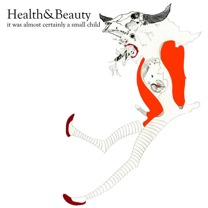 Health&Beauty – It was almost certainly a small child
