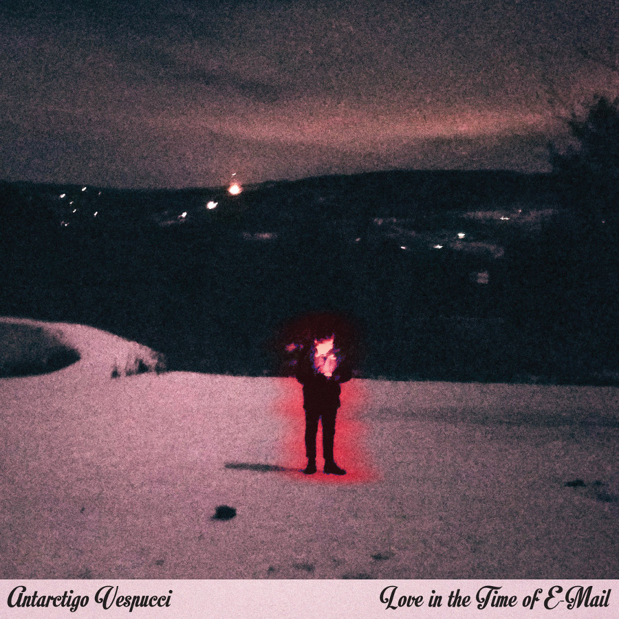 Antarctigo Vespucci – Love In the Time of E-Mail