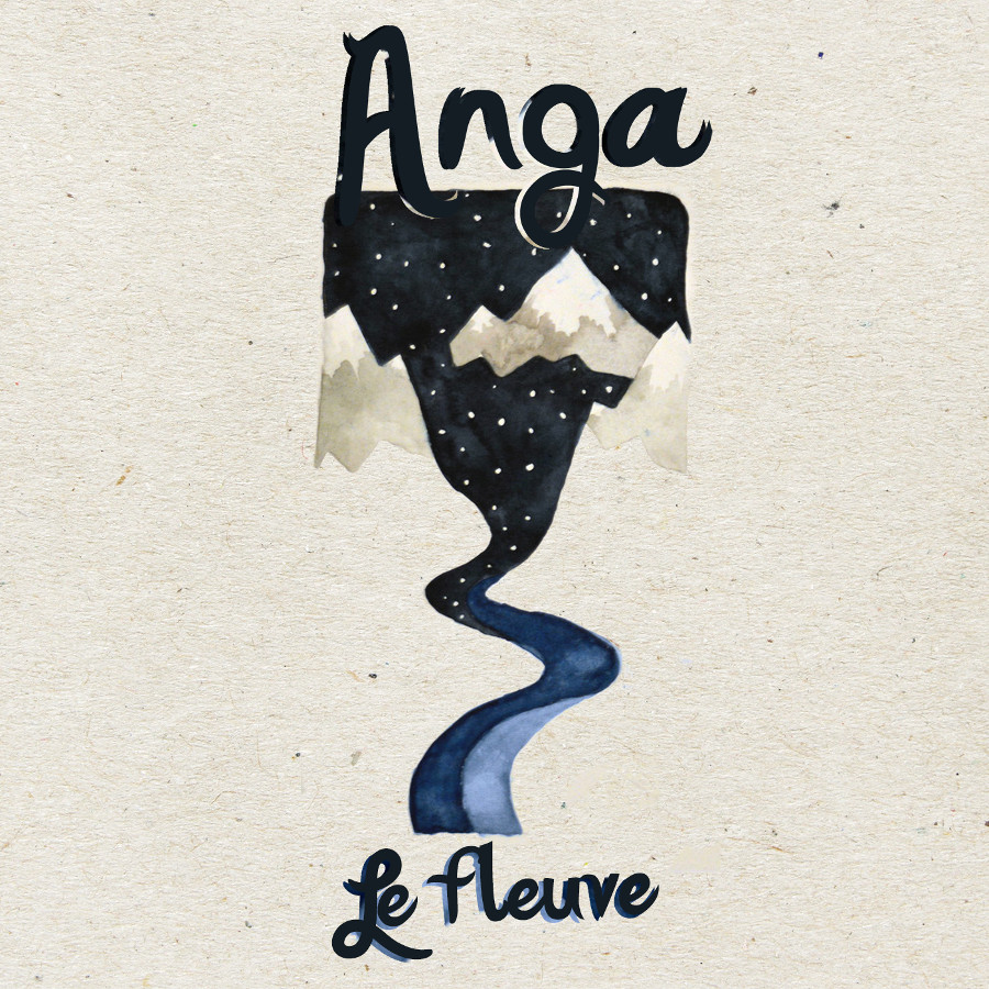 Anga – Le Fleuve