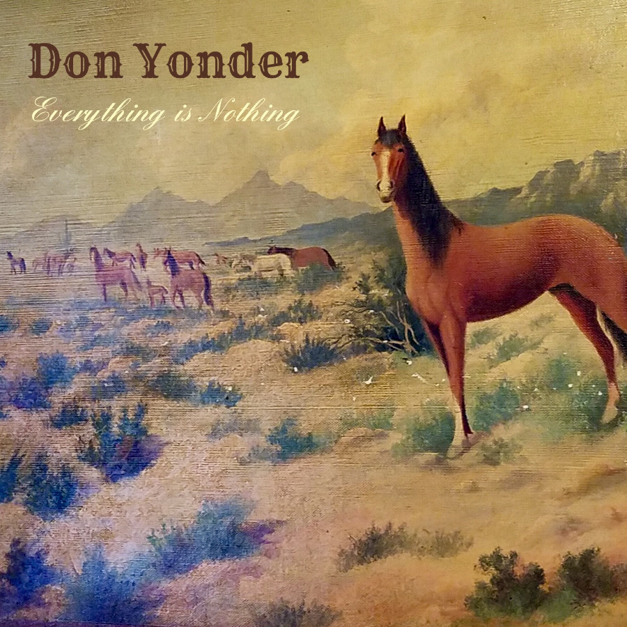 Don Yonder – Everything Is Nothing