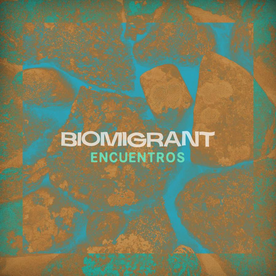 Biomigrant – Encuentros