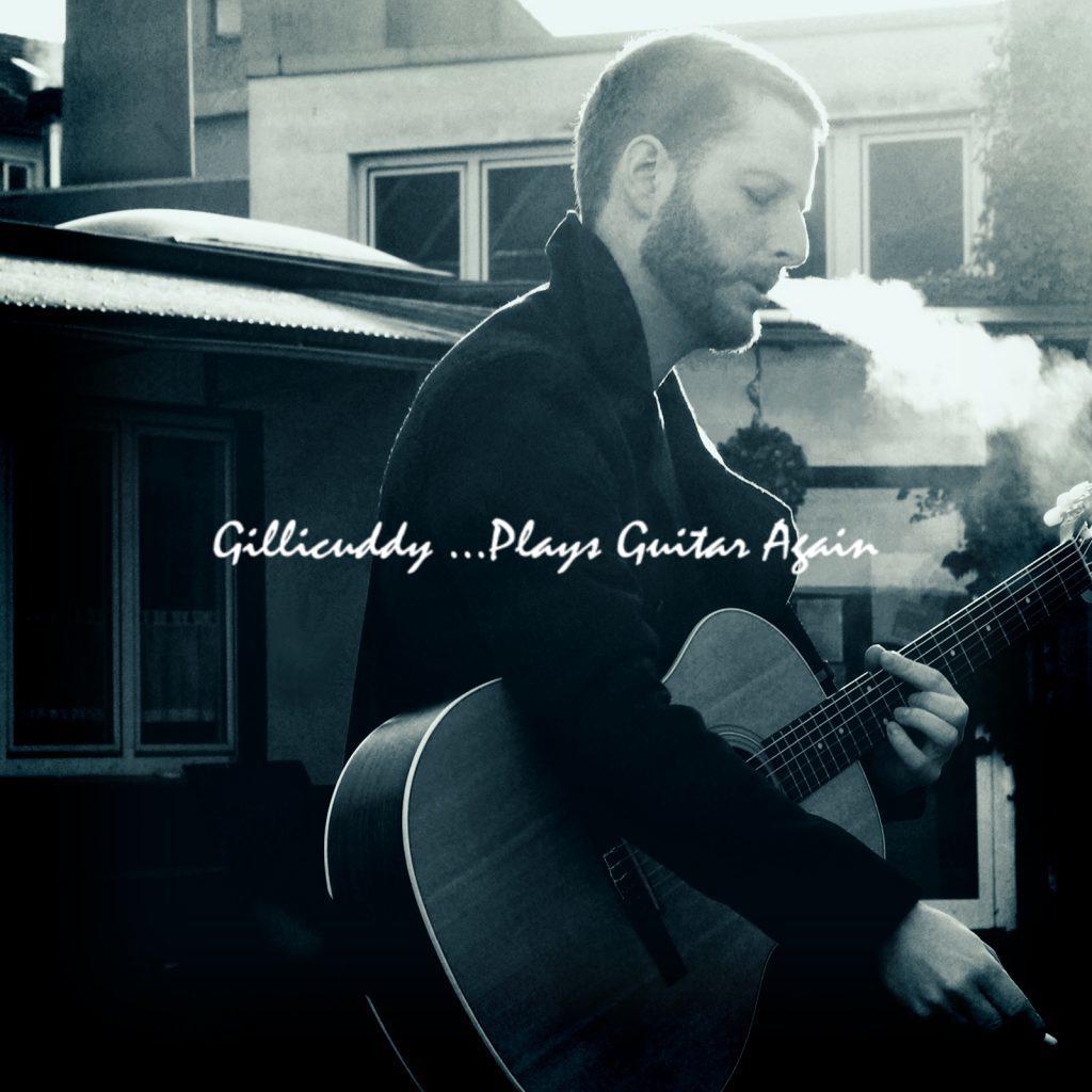 Gillicuddy – … Plays guitar again