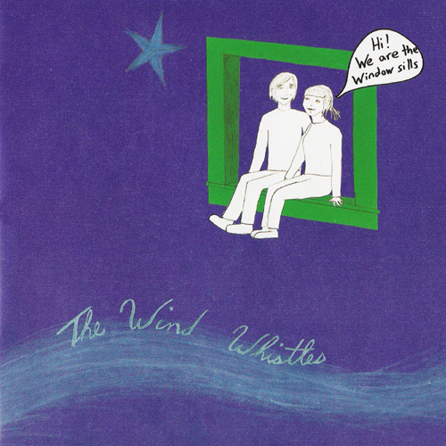 The Wind Whistles – Window Sills