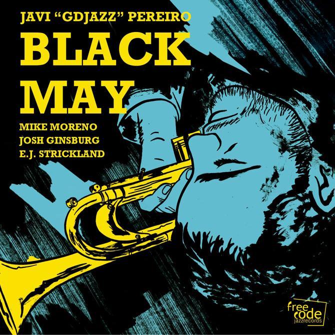 Javi «GDjazz» Pereiro – Black May