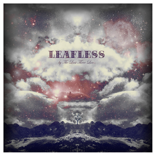 The Last 3 Lines – Leafless