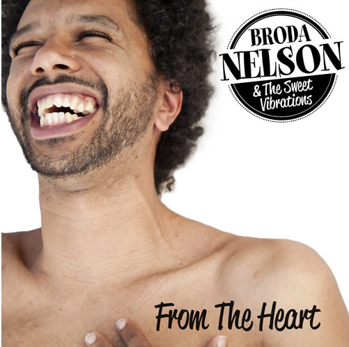 Broda Nelson & The Sweet Vibrations – From The Heart