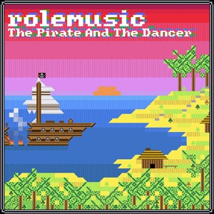 Rolemusic – The Pirate And The Dancer
