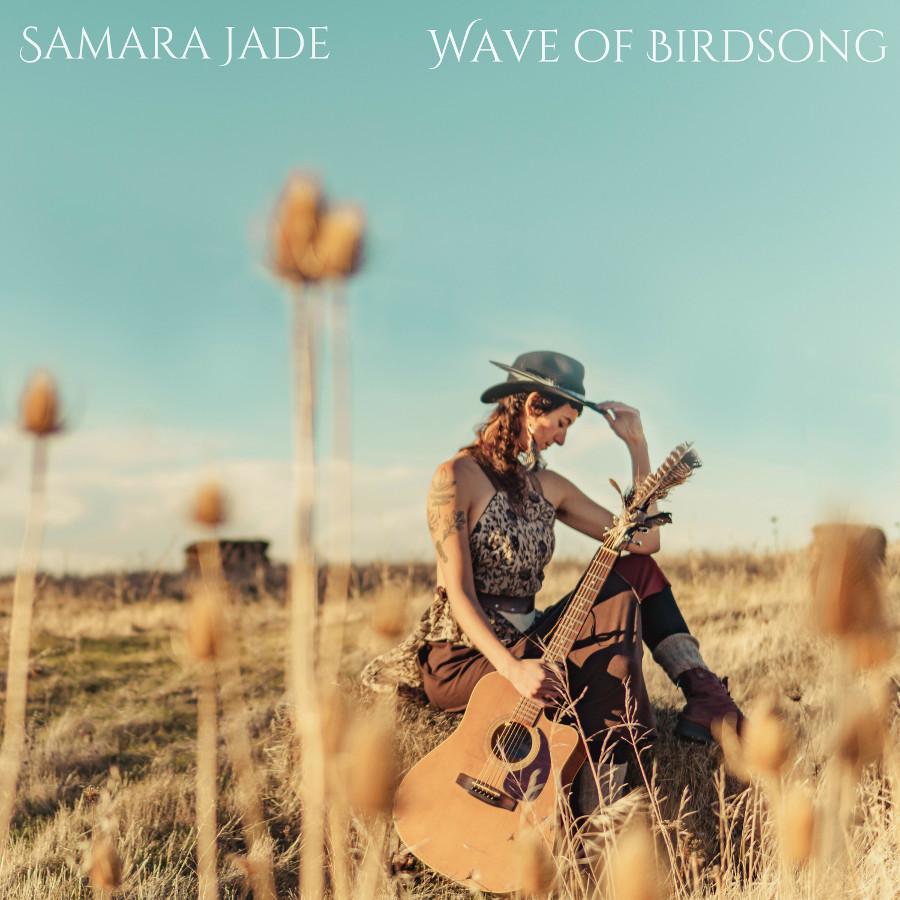 Samara Jade – Wave of Birdsong