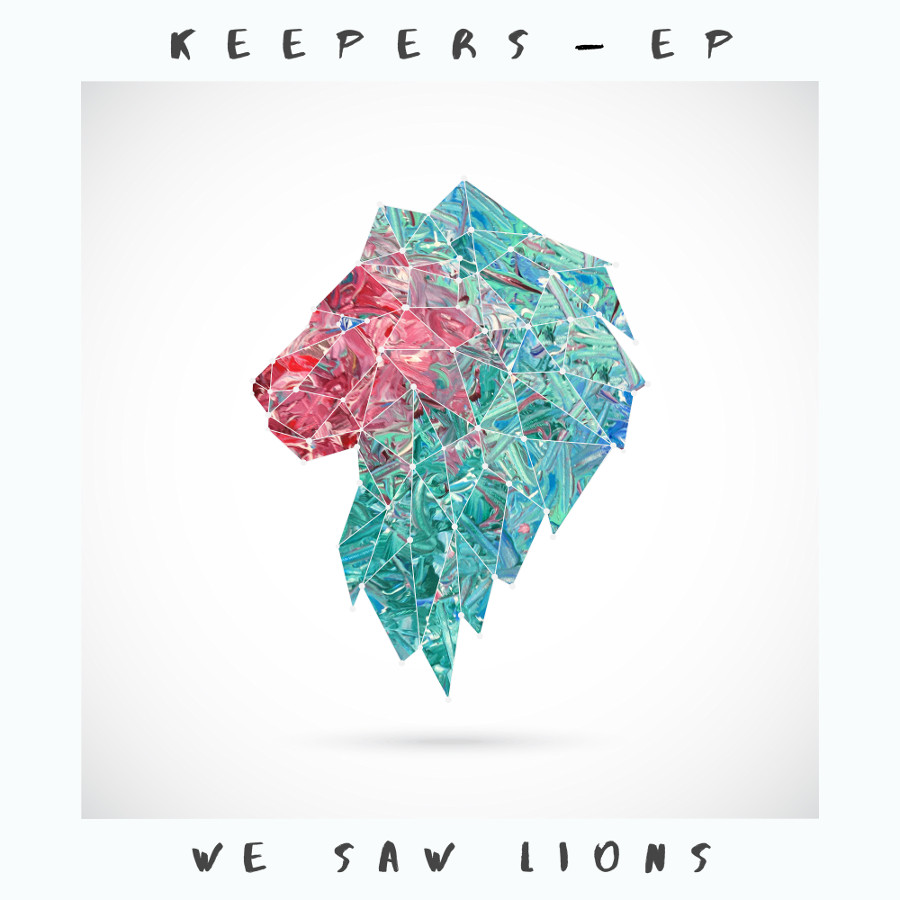 We Saw Lions – Keepers